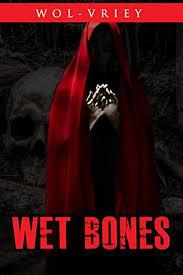wet bones