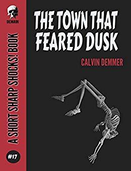 town feared dusk